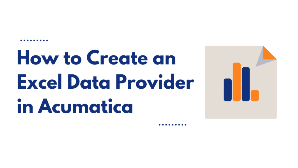 how to create an excel data provider in acumatica