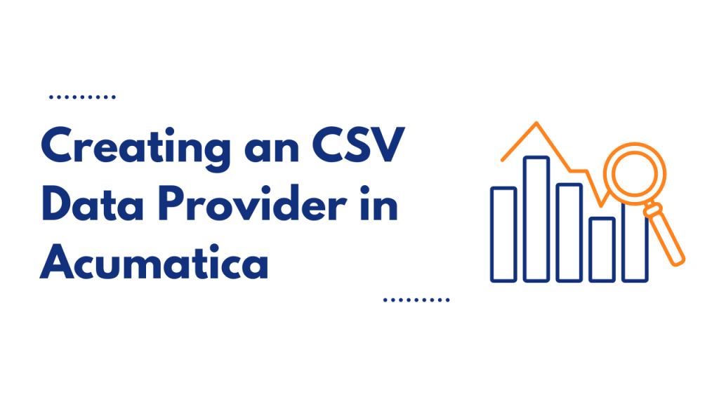 creating CSV data provider in acumatica
