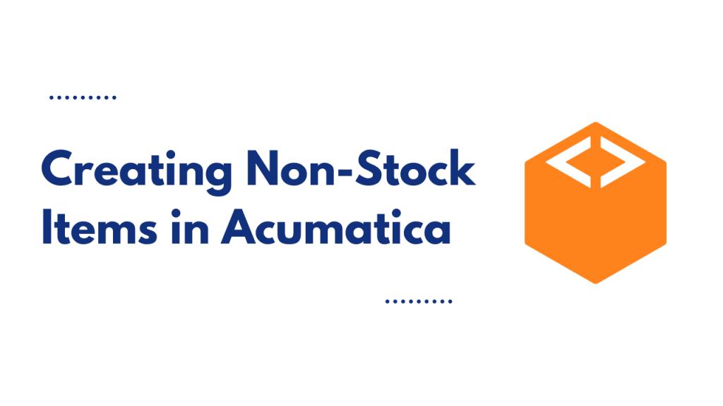 creating non-stock items acumatica