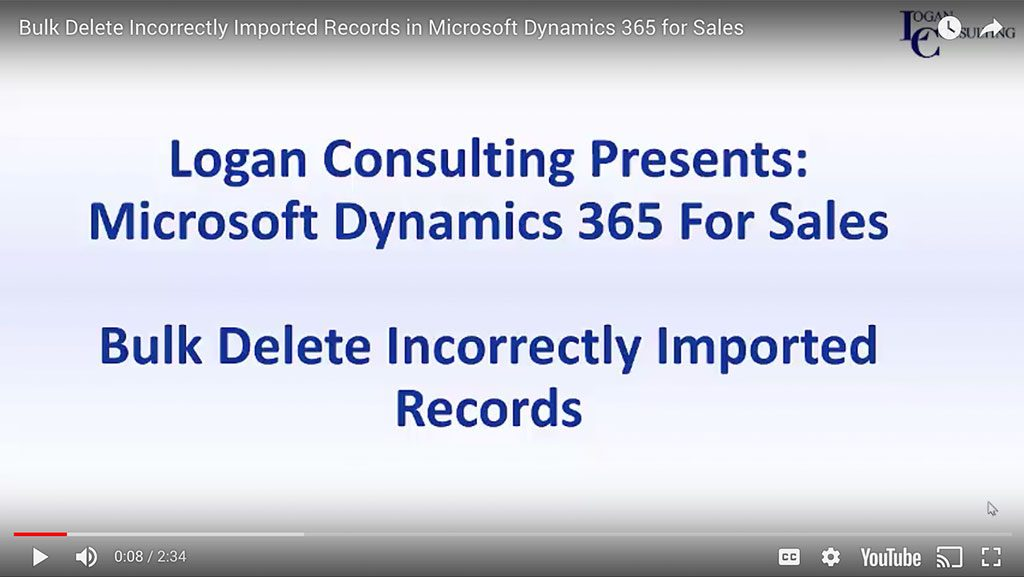 Bulk Delete Incorrectly Imported Records in Microsoft Dynamics 365 for Sales