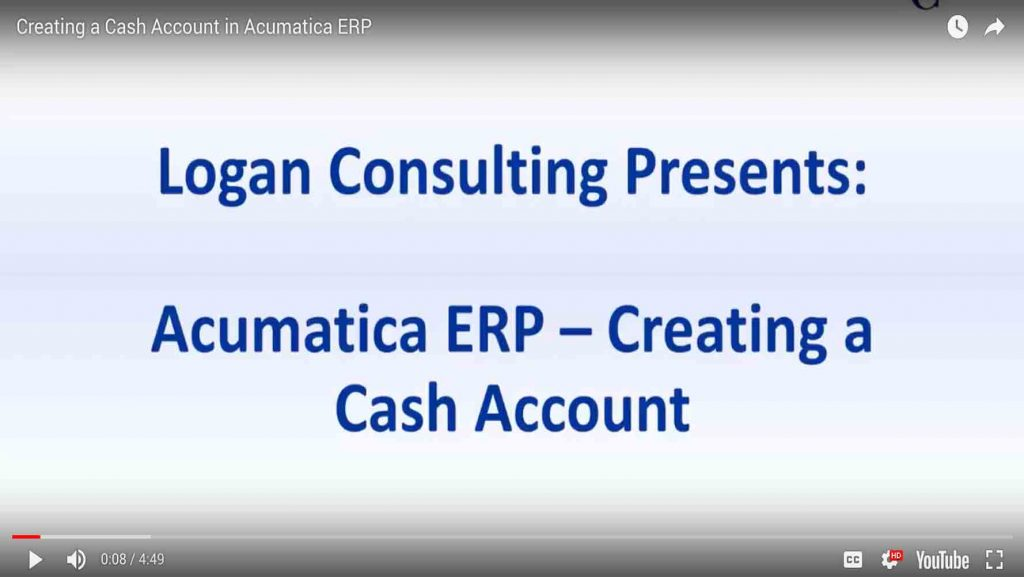 Creating a Cash Account in Acumatica ERP