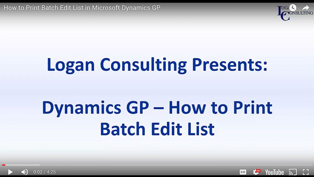 How to Print Batch Edit List in Microsoft Dynamics GP