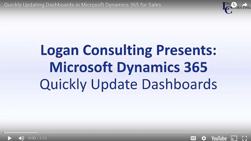 Quickly Updating Dashboards in Microsoft Dynamics 365 for Sales