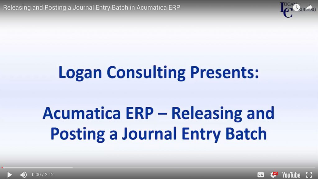 Releasing and Posting a Journal Entry Batch in Acumatica ERP