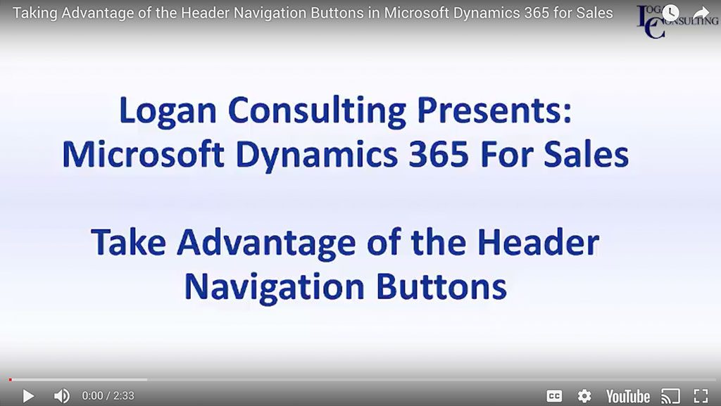 Taking Advantage of the Header Navigation Buttons in Microsoft Dynamics 365 for Sales