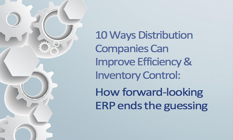 10 Ways Distribution Companies Can Improve Efficiency & Inventory Control