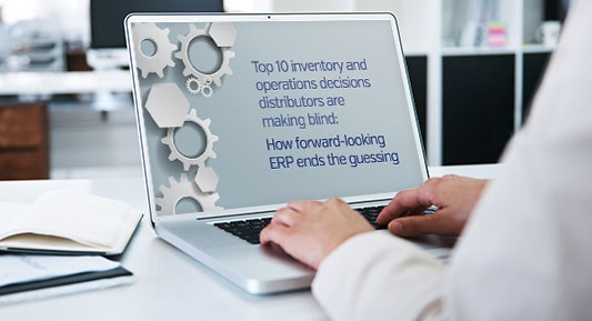 Top 10 Inventory & Operations Decisions Distributors Are Making Blind